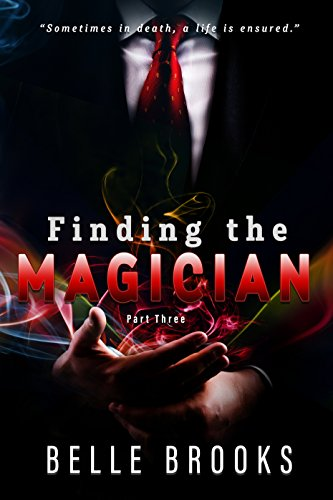 belle-finding-the-magician-part-three-thirty-days-book-3
