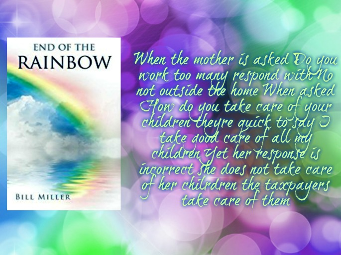 Bill end of the rainbow quote.jpg