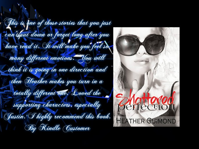 Heather shattered perfection with review.jpg