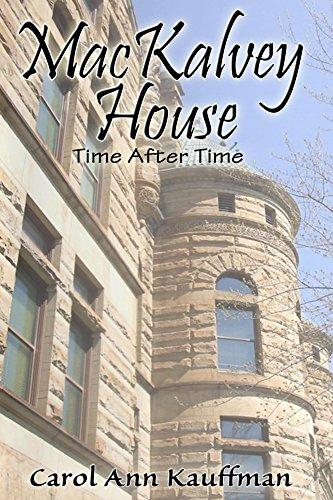 Carol MacKALVEY HOUSE Time After Time