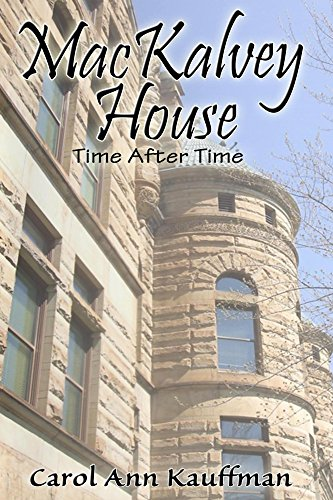 Carol MacKALVEY HOUSE Time After Time.jpg