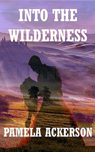Pam Into the Wilderness.jpg