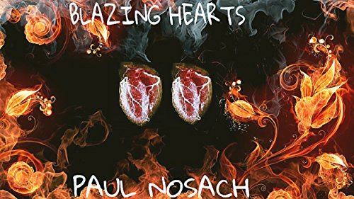 Paul Blazing Hearts.jpg