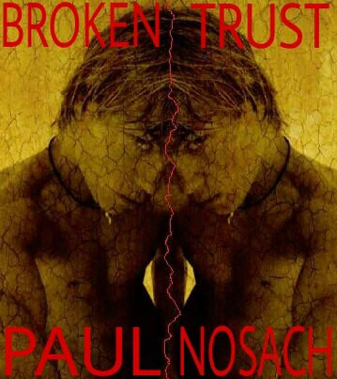 Paul broken trust.jpg