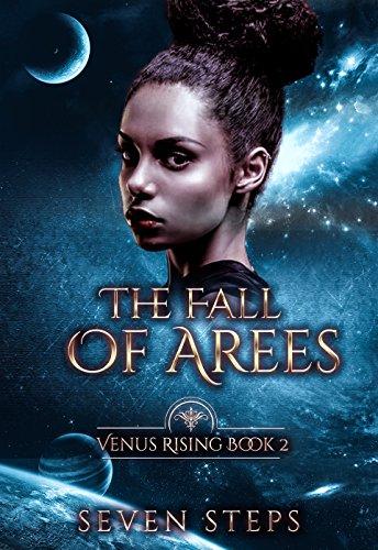 Seven The Fall Of Aree   Venus Rising Book 2.jpg