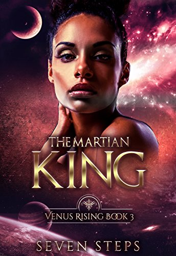 Seven The Martian King   Venus Rising Book 3.jpg