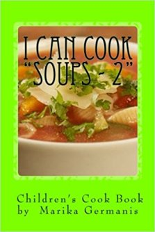 Marika 10 I Can Cook Soups 2.jpg